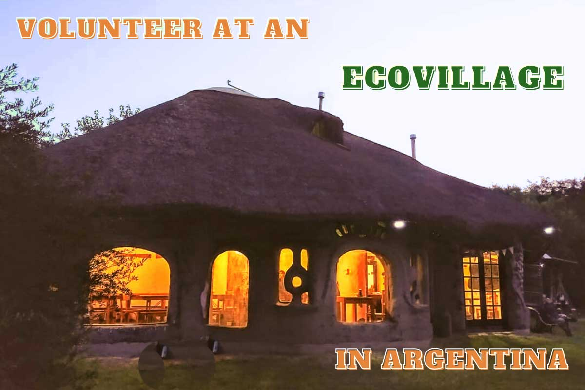 Permaculture house at Gaia | Volunteer at an Ecovillage in Argentina