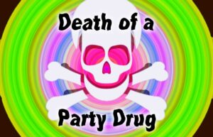 GHB: Death of a party drug superimposed over a skull with a colorful background