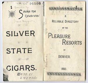 A 1892 copy of a guide to Denver's 'Pleasure Resorts' or Bordellos