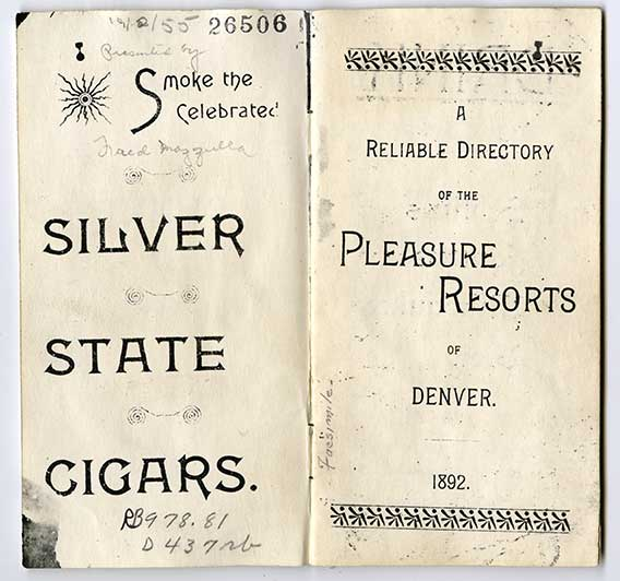 A 1892 copy of a guide to Denver's 'Pleasure Resorts' or Bordellos