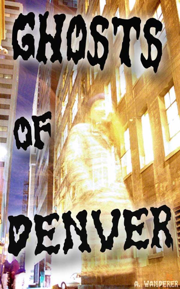 Ghosts of Denver: A ghostlike figure on a Denver street