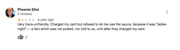 A customer comment about being denied service at the bathhouse
